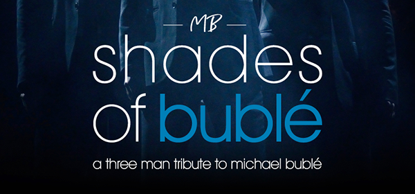 Pace Live Presents: Shades of Bublé